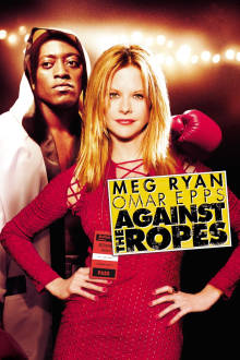 Against the Ropes The Movie