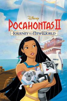 Pocahontas II: Journey to a New World The Movie