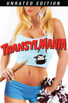 Transylmania (Unrated Edition) The Movie