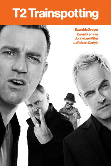 T2 Trainspotting The Movie