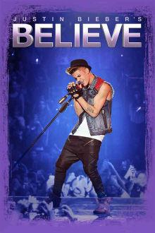 Justin Bieber: Always Believing The Movie