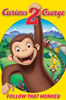 Curious George 2: Follow That Monkey The Movie