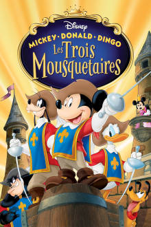 Mickey, Donald, Goofy: Les trois mousquetaires The Movie