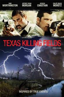 Texas Killing Fields The Movie