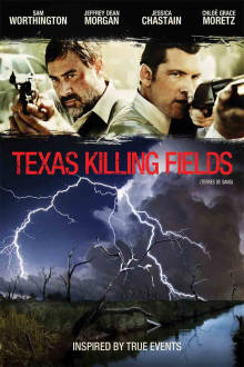 Texas Killing Fields The Movie