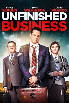 Unfinished Business The Movie