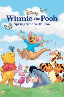 Winnie the Pooh: Springtime with Roo The Movie