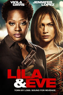 Lila & Eve The Movie