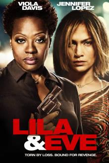 Lila & Eve The Movie