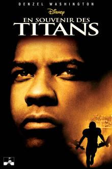 En souvenir des Titans The Movie