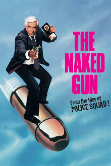 The Naked Gun: From the Files of Police Squad! The Movie