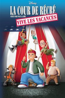 La Cour de récré : vive les vacances ! The Movie
