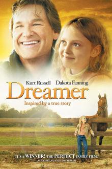 Dreamer: Inspired by a True Story The Movie