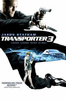 Transporter 3 The Movie