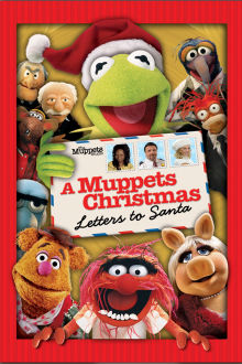 A Muppets Christmas: Letters to Santa The Movie