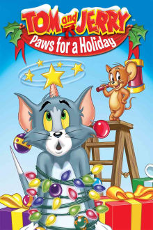 Tom and Jerry: Paws for a Holiday The Movie