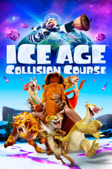 Ice Age: Collision Course The Movie