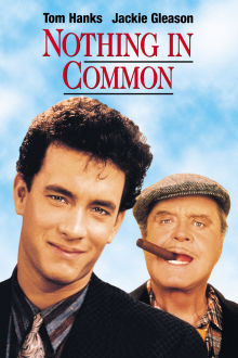 Nothing in Common The Movie