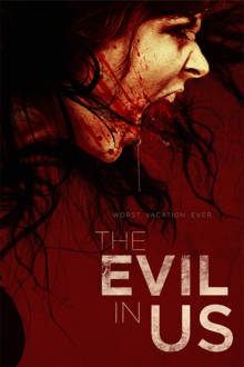 The Evil in Us The Movie