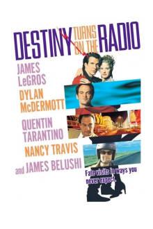 Destiny Turns on the Radio The Movie