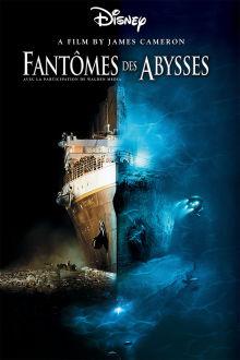 Fantômes des abysses The Movie