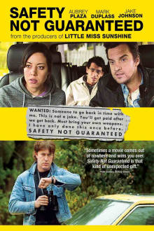 Safety Not Guaranteed The Movie