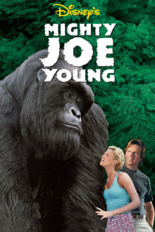 Mighty Joe Young The Movie