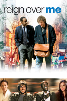 Reign Over Me The Movie
