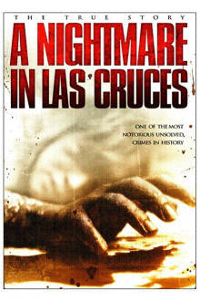 Nightmare in Las Cruces The Movie