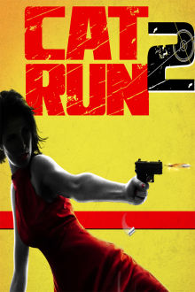 Cat Run 2 The Movie