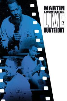 Martin Lawrence Live: Runteldat The Movie