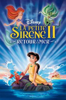 La petite sirène 2: Retour à la mer The Movie