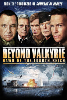 Beyond Valkyrie: Dawn of the Fourth Reich The Movie