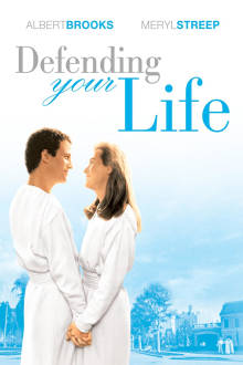 Defending Your Life The Movie