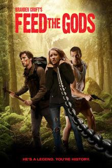 Feed the Gods The Movie