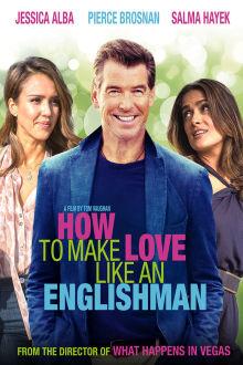 How to Make Love Like an Englishman The Movie