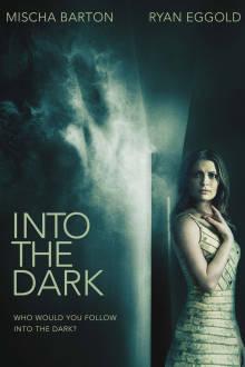 Into the Dark The Movie