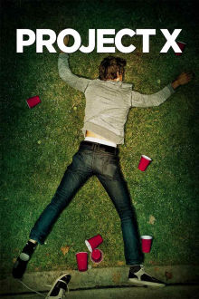 Project X The Movie