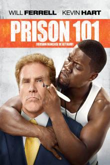Prison 101 The Movie