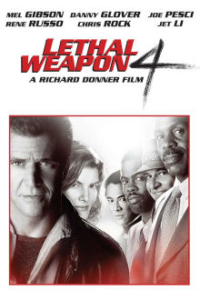 Lethal Weapon 4 The Movie