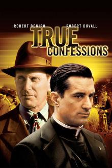 True Confessions The Movie