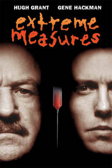 Extreme Measures The Movie