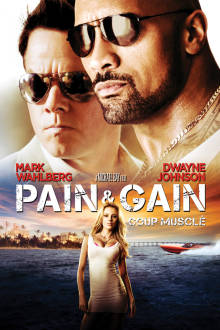 Pain & Gain (VF) The Movie