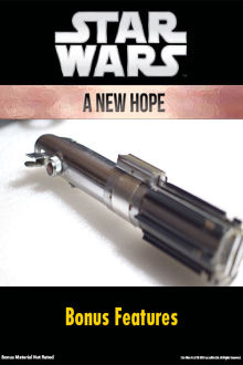 Star Wars: A New Hope Bonus Features The Movie