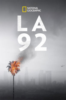 LA 92 The Movie