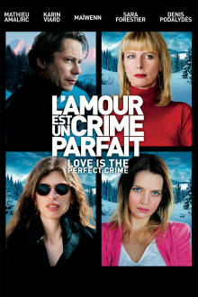 Love is the Perfect Crime (VF) The Movie