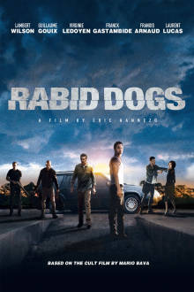 Rabid Dogs The Movie