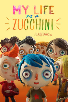 My Life As A Zucchini The Movie