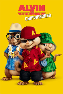 Alvin and the Chipmunks: Chipwrecked The Movie