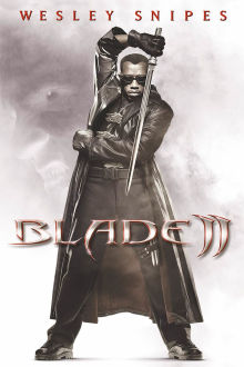 Blade II The Movie